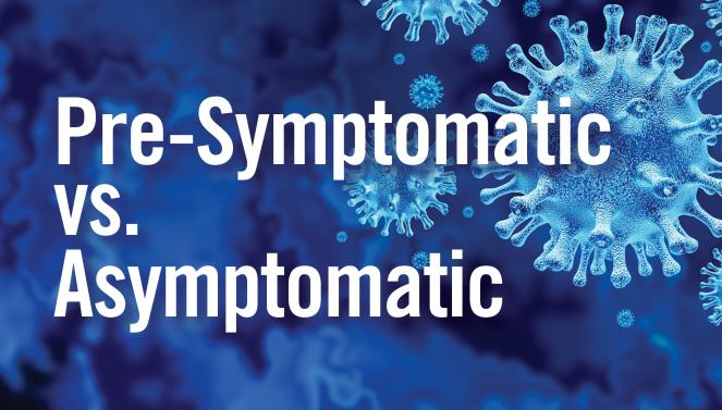 Pre-Symptomatic vs. Asymptomatic: The Difference Explained
